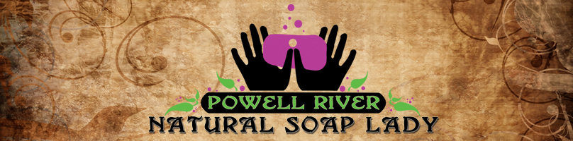 Powell River Natural Soap Lady