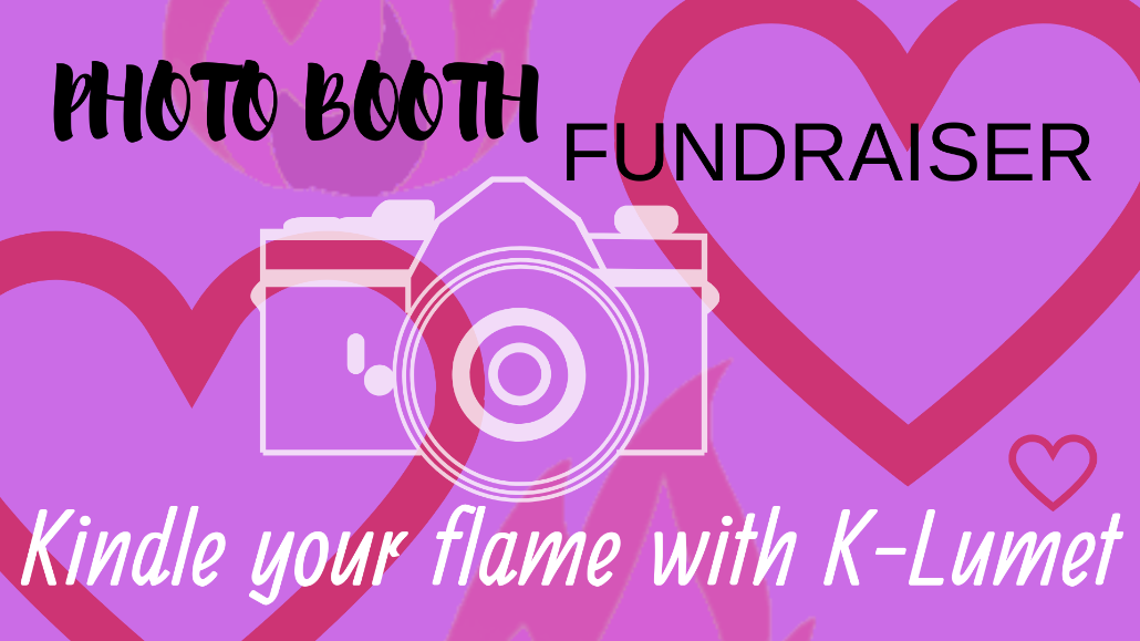 Kindle Your Flame with K-Lumet: a photo booth fundraiser